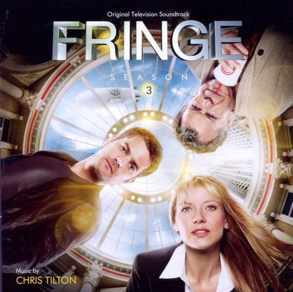 CHRIS TILTON - Fringe Season 3 (Original Television Soundtrack) - CD