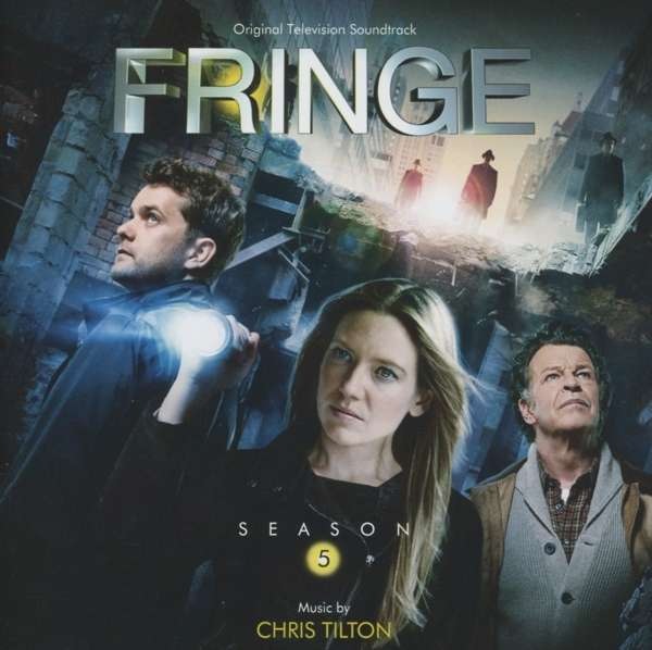 CHRIS TILTON - Fringe Season 5 (Original Television Soundtrack) - CD