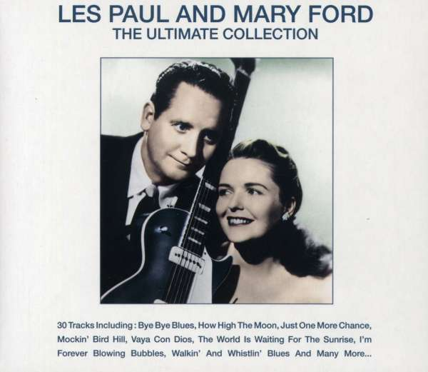 LES PAUL AND MARY FORD - The Ultimate Collection - CD