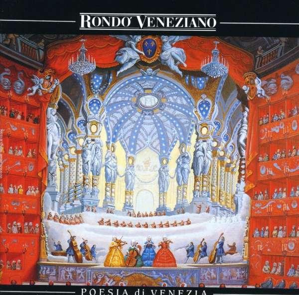 RONDO' VENEZIANO - Poesia Di Venezia - CD