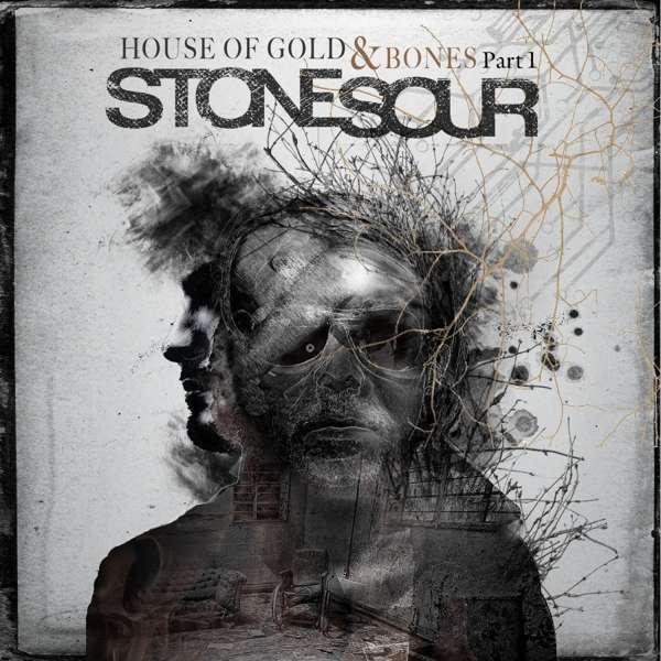 STONE SOUR - House Of Gold & Bones Part 1 - 33T