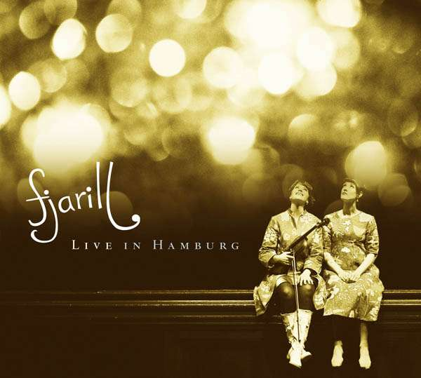 Fjarill - Live in Hamburg