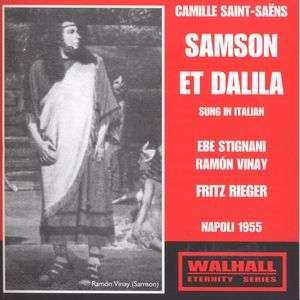 Camille Saint-Saens: Samson & Dalila (in ital. Spr.)