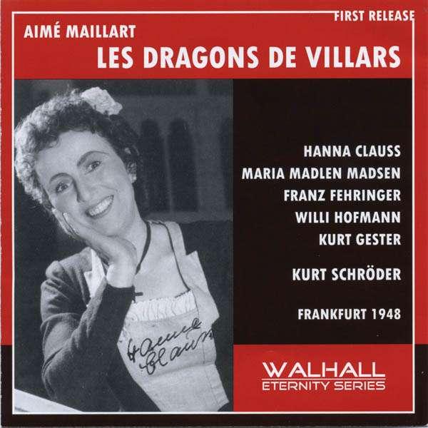 Aime Maillart: Les Dragons de Villars (in dt. Spr.)