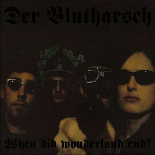 DER BLUTHARSCH - When Did Wonderland End? - DVD + 2CD