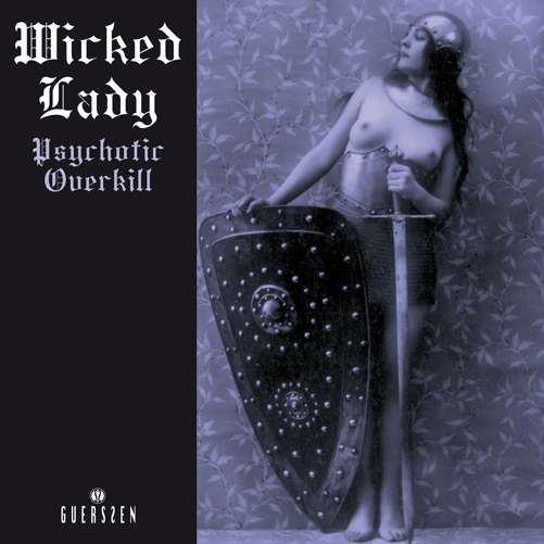 WICKED LADY, THE - Psychotic Overkill - CD