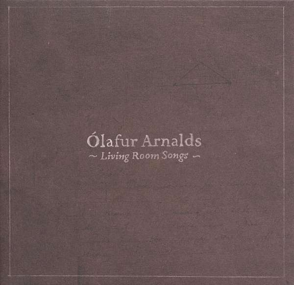 ÓLAFUR ARNALDS - Living Room Songs - CD