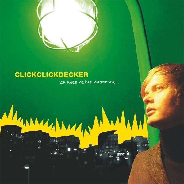 Clickclickdecker: ich habe keine angst vor... (limited edition) auf lp