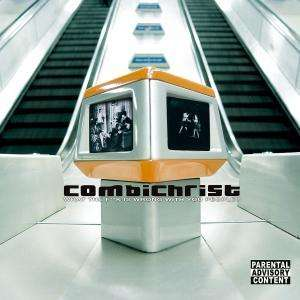 Combichrist  What The F  k Is Wrong With You People   auf CDWhat Is Wrong With You