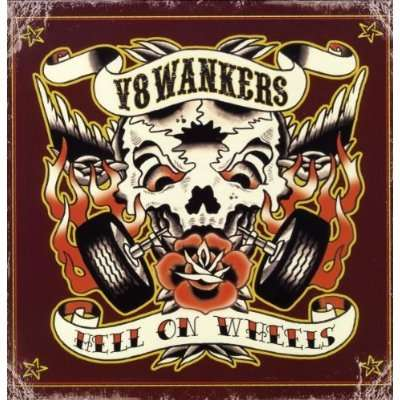 V8 WANKERS - Hell on wheels LP