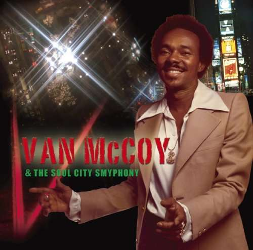 Van McCoy and The Soul City Symphony - Rumba Brava - African Symphony - Satakatu