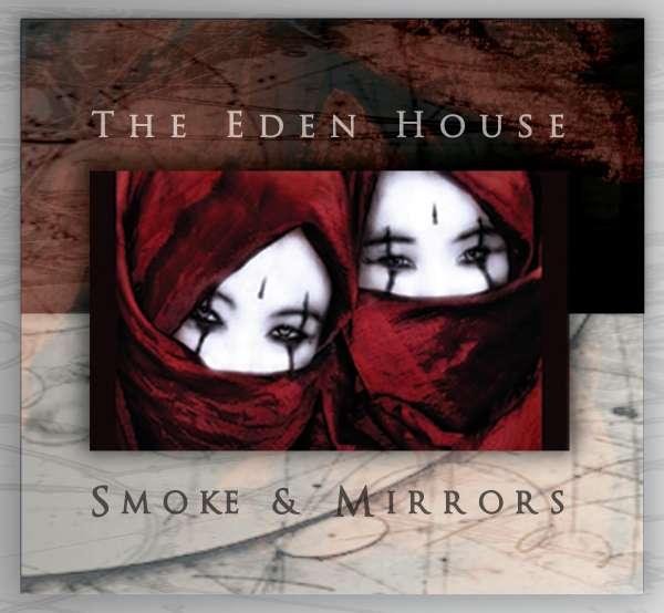 EDEN HOUSE, THE - Smoke & Mirrors - CD
