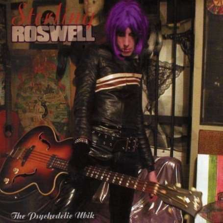 STERLING ROSWELL - The Psychedelic Ubik - CD