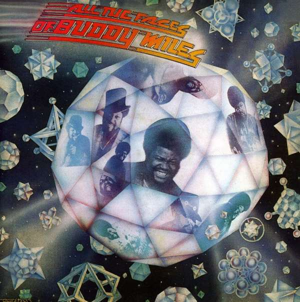 BUDDY MILES - All The Faces Of Buddy Miles - CD