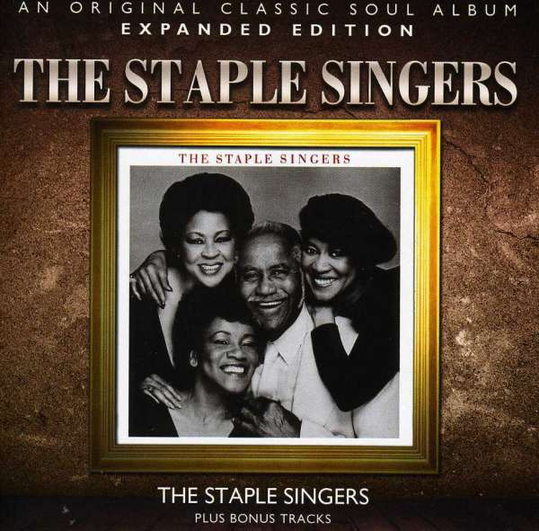 STAPLE SINGERS, THE - The Staple Singers (Expanded Edition) - CD