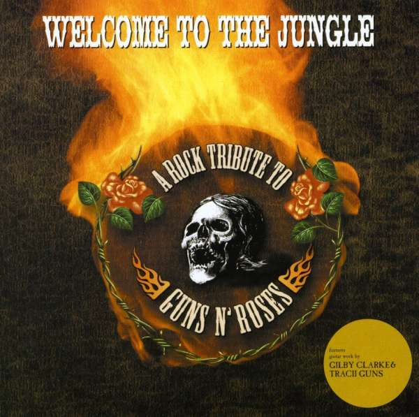 Download this guns roses wele the jungle rock tribute picture