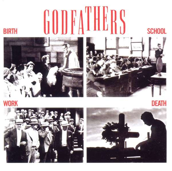 GODFATHERS - Birth, School, Work, Death - CD