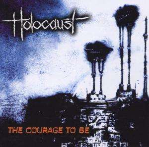 HOLOCAUST - The Courage To Be - CD