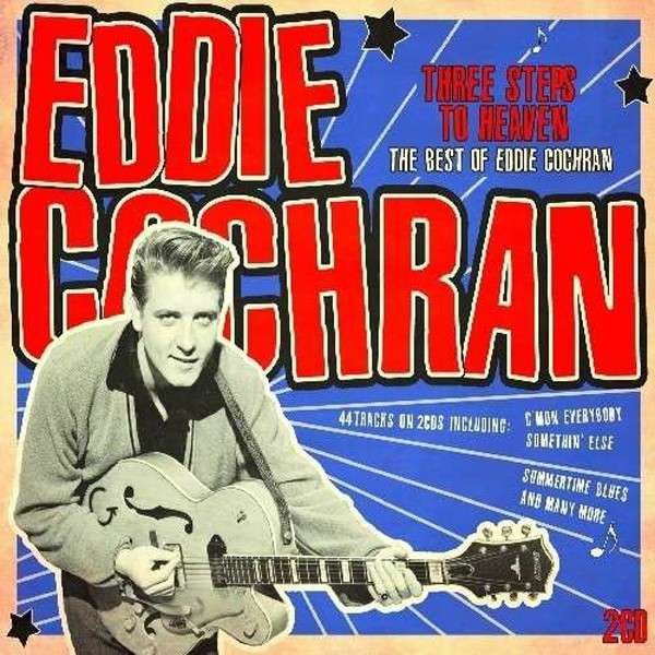 Eddie Cochran - Three Steps To Heaven