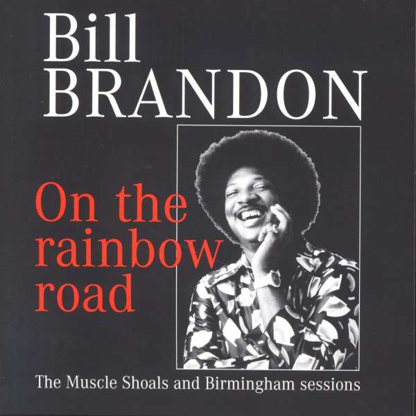 BILL BRANDON - On The Rainbow Road - CD