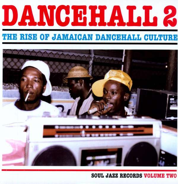 VARIOUS - Dancehall 2: The Rise Of Jamaican Dancehall Culture Volume Two - 33T x 2