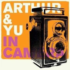 ARTHUR & YU - In Camera - CD