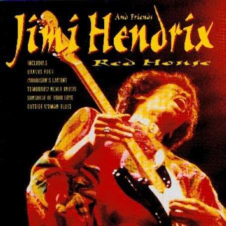 Jimi Hendrix Amp Friends Red House Cd Jpc
