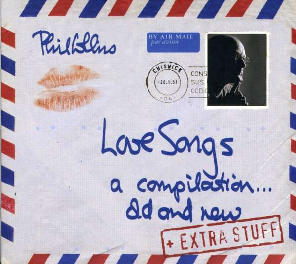 PHIL COLLINS - Love Songs (A Compilation... Old And New) (+Extra Stuff) - CD + bonus
