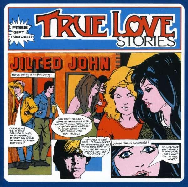 JILTED JOHN - True Love Stories... Plus - CD