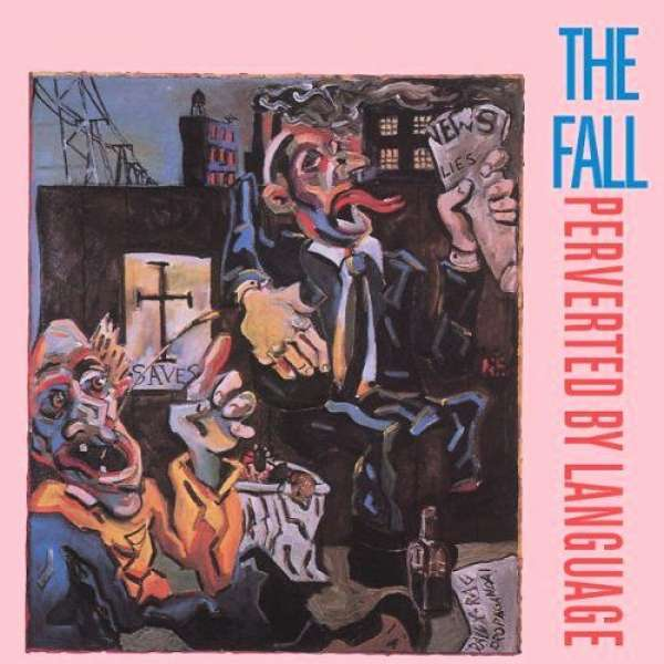 FALL, THE - Perverted By Language (Expanded Edition) - CD x 2