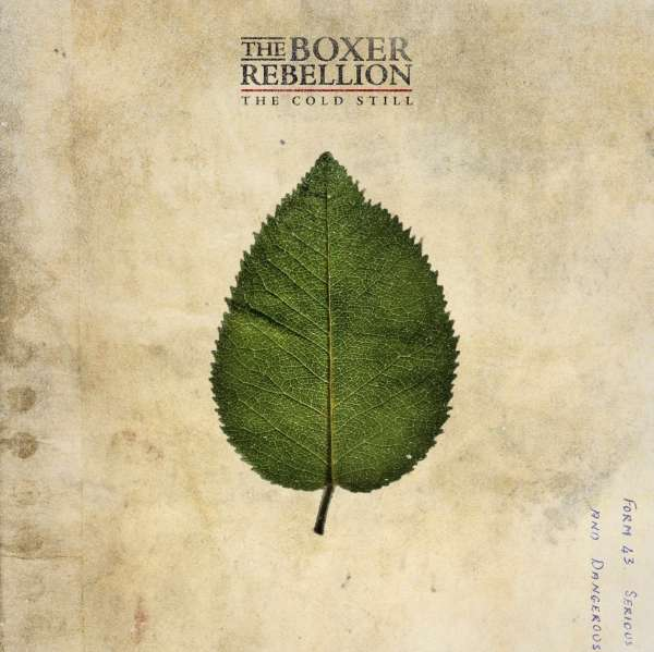 Boxer Rebellion: Cold Still