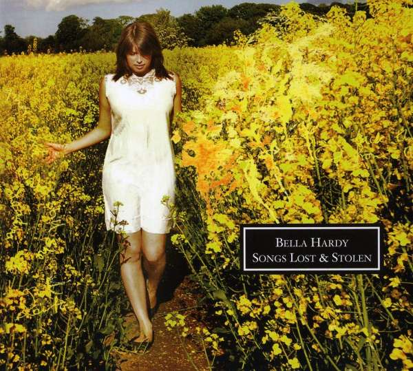 BELLA HARDY - Songs Lost & Stolen - CD