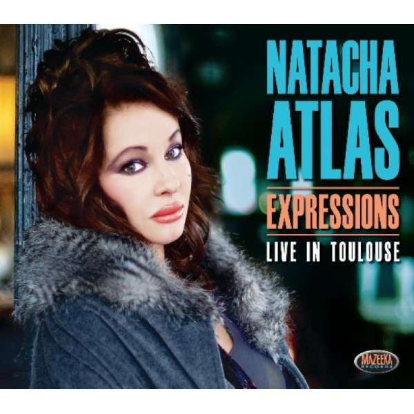 NATACHA ATLAS - Expressions - Live In Toulouse - CD