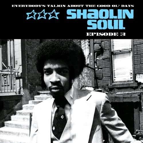 VARIOUS - Shaolin Soul - Episode 3 - 33T x 2