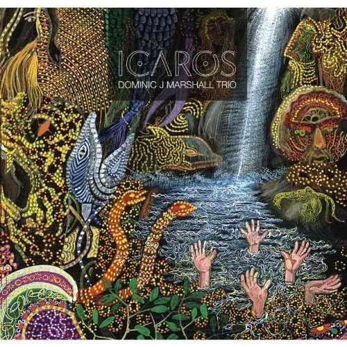 DOMINIC J MARSHALL TRIO - Icaros - CD