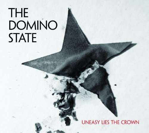 Domino State: Uneasy Lies The Crown
