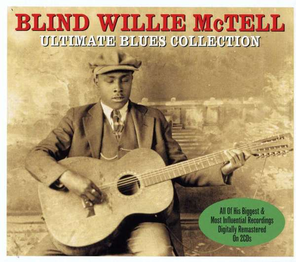BLIND WILLIE MCTELL - Ultimate Blues Collection - CD x 2