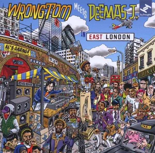 WRONGTOM MEETS DEEMAS J. - In East London - CD
