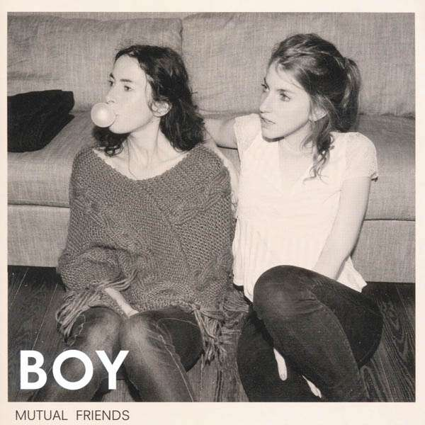 Boy  (Valeska Steiner / Sonja Glass): Mutual Friends