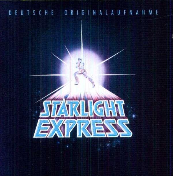 ANDREW LLOYD WEBBER - Starlight Express - Deutsche Originalaufnahme - CD