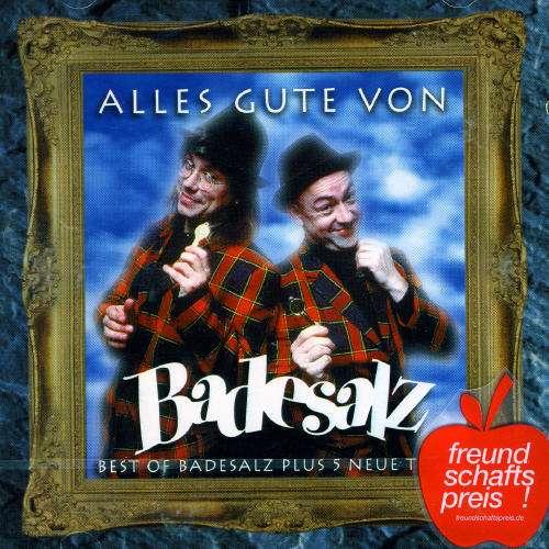 BADESALZ - Alles Gute Von Badesalz - CD