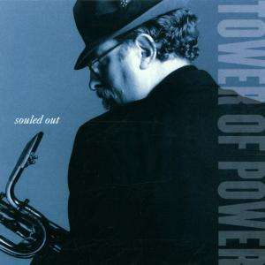 TOWER OF POWER - Souled Out - CD