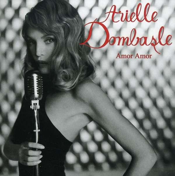 ARIELLE DOMBASLE - Amor Amor - CD