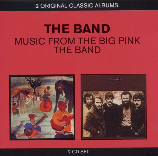 THE BAND - Music From Big Pink / The Band - CD x 2