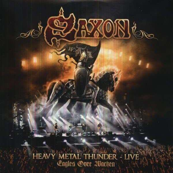 SAXON - Heavy Metal Thunder - Live, Eagles Over Wacken - 33T x 3