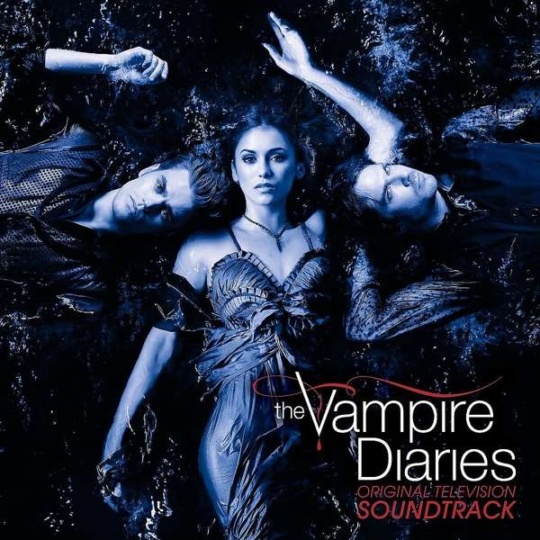 SOUNDTRACK - Music From The Vampire Diaries