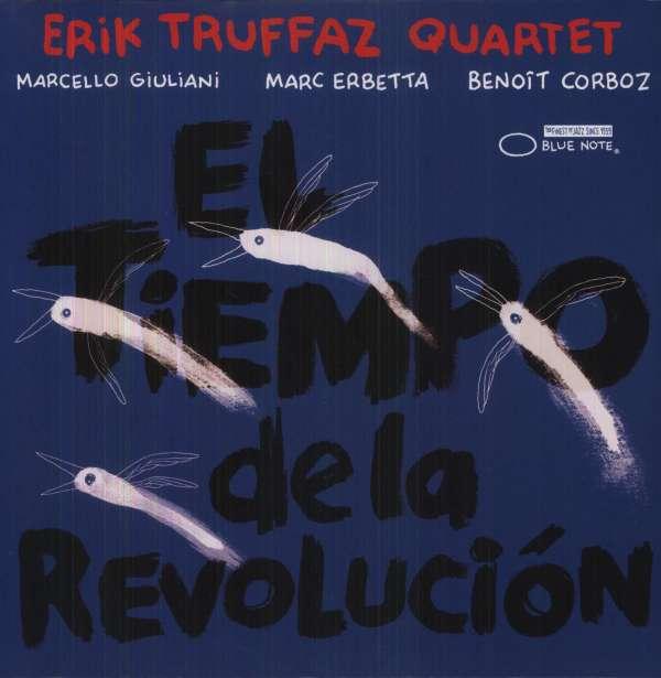 Eric Truffaz Quartet - El Tiempo de la Revolución