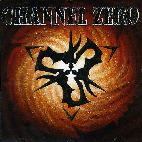 CHANNEL ZERO - Channel Zero - CD