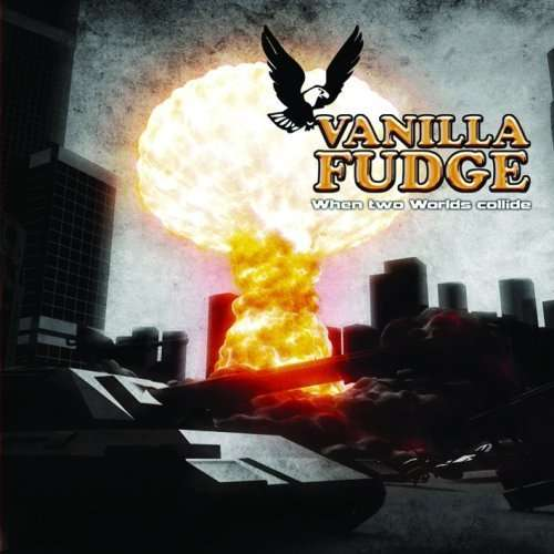 VANILLA FUDGE - When Two Worlds Collide - CD