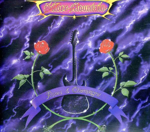 SILVER MOUNTAIN - Roses & Champagne - CD